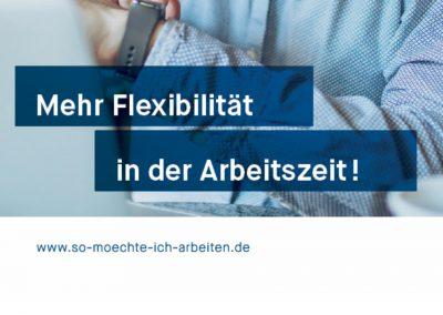 """""""So möchte ich arbeiten!""""- mehr Flexibilität bei der Arbeitszeitgestaltung"""
